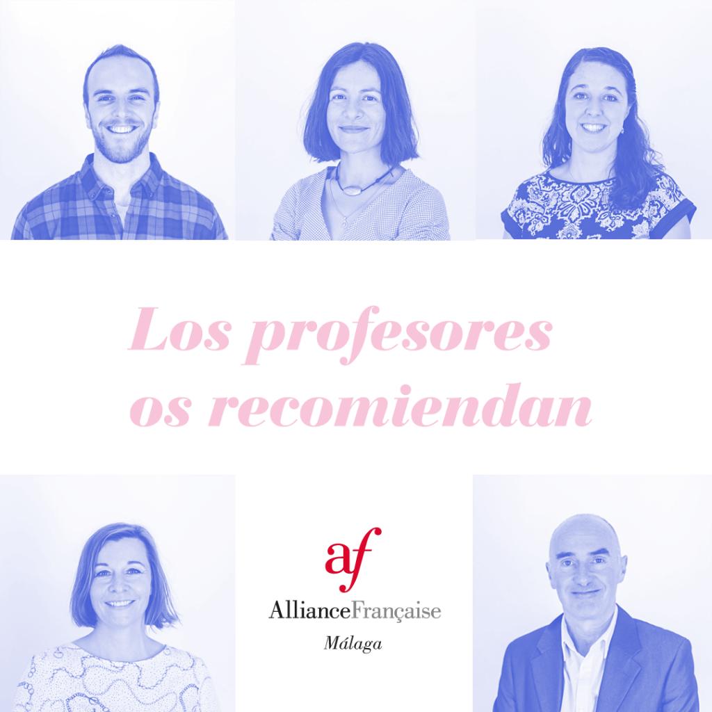 Recomendaciones culturares de los profesores de Alianza francesa de Málaga